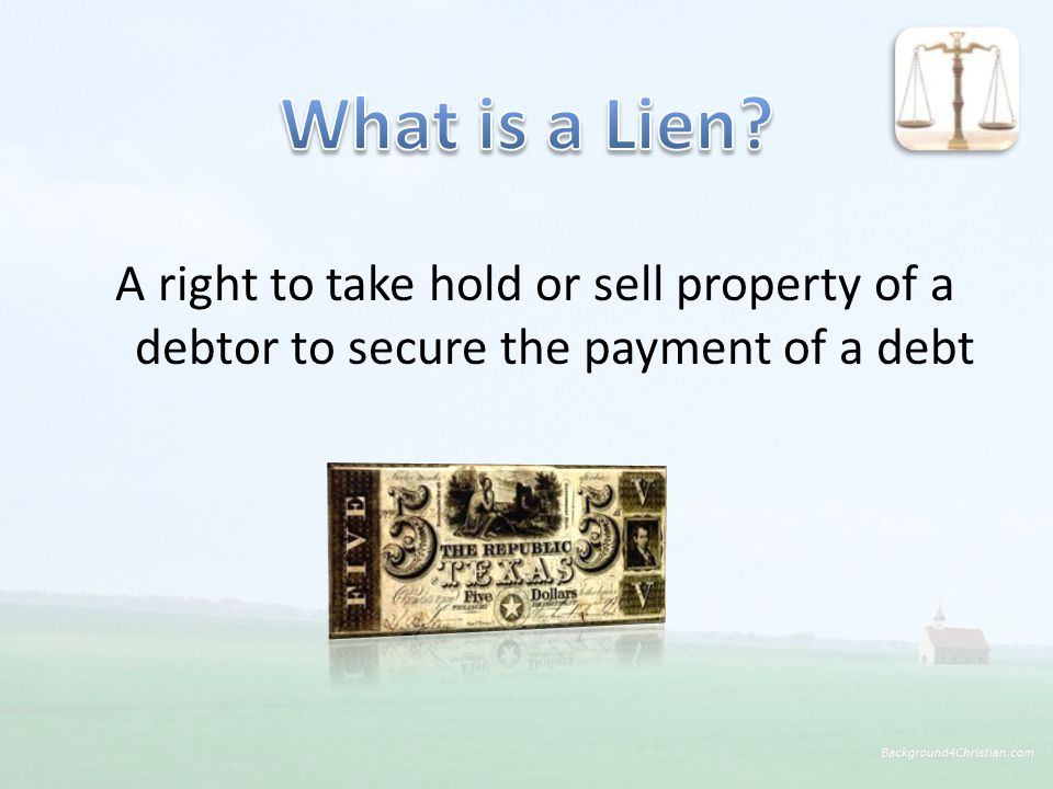 A right to take hold or sell property of a debtor to secure the payment of a debt