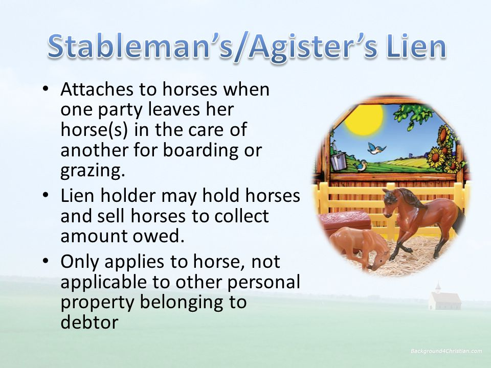 Attaches to horses when one party leaves her horse(s) in the care of another for boarding or grazing.
