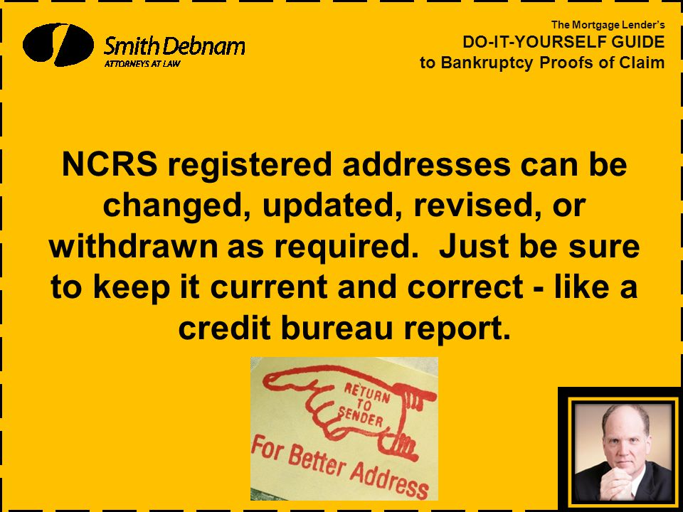 NCRS registered addresses can be changed, updated, revised, or withdrawn as required.