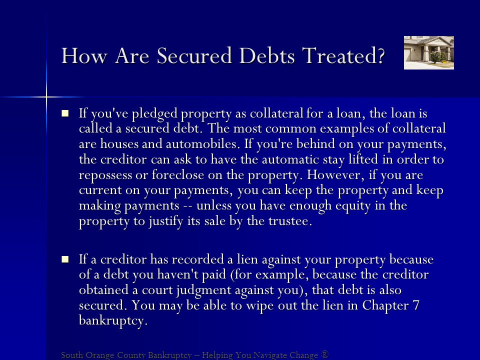 How Are Secured Debts Treated.