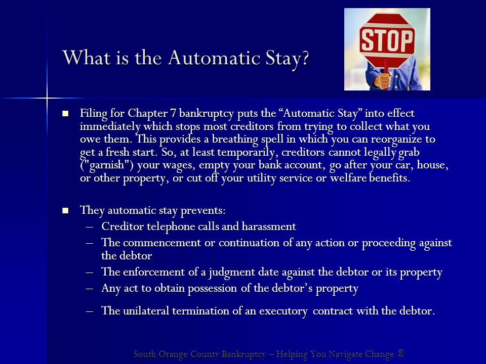 What is the Automatic Stay.