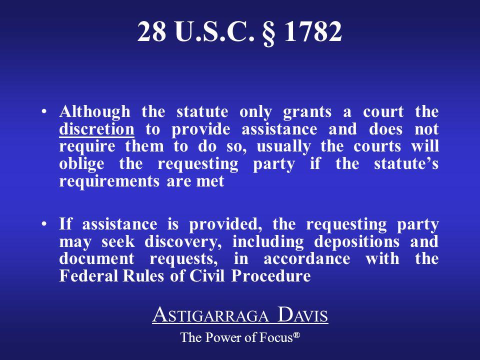 A STIGARRAGA D AVIS The Power of Focus ® 28 U.S.C.