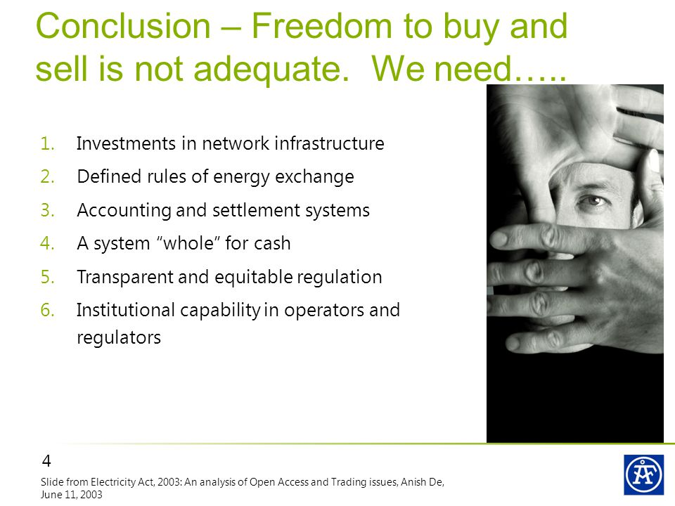 4 Conclusion – Freedom to buy and sell is not adequate.
