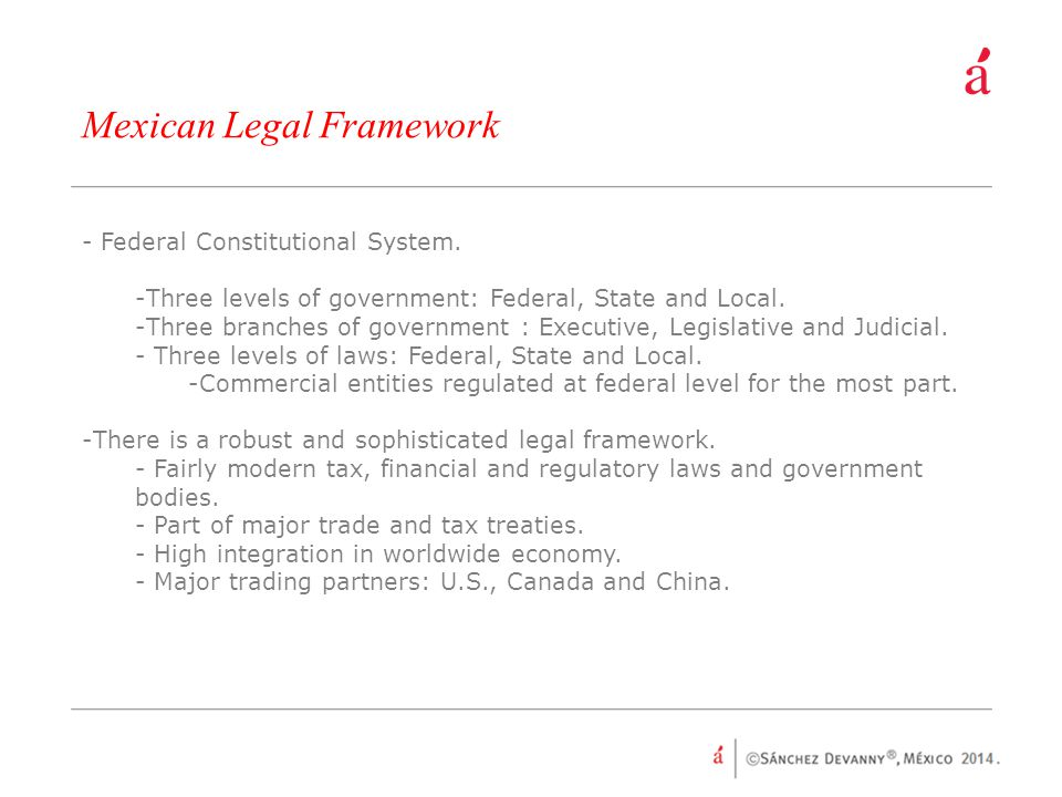 Mexican Legal Framework - Federal Constitutional System.