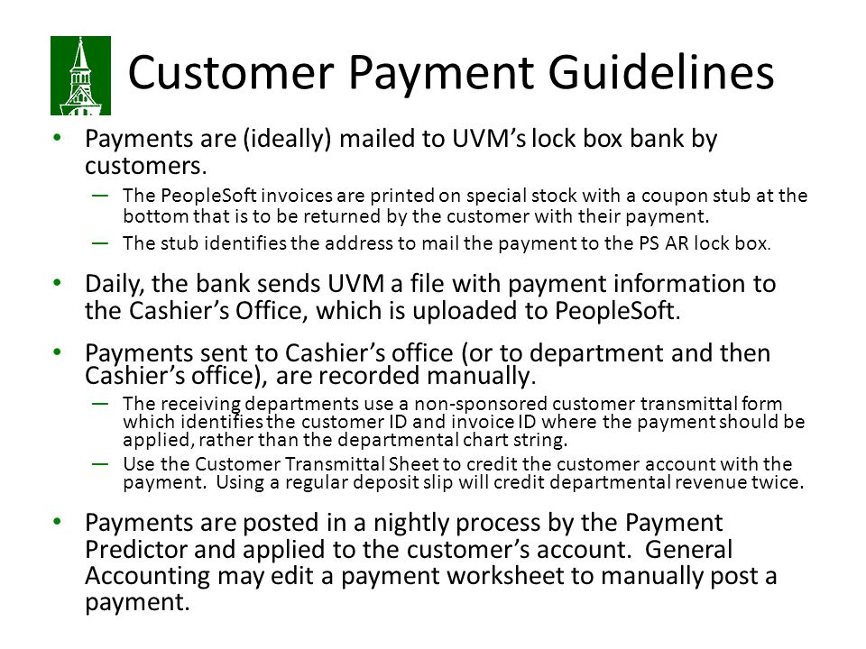 Customer Payment Guidelines Payments are (ideally) mailed to UVM's lock box bank by customers.