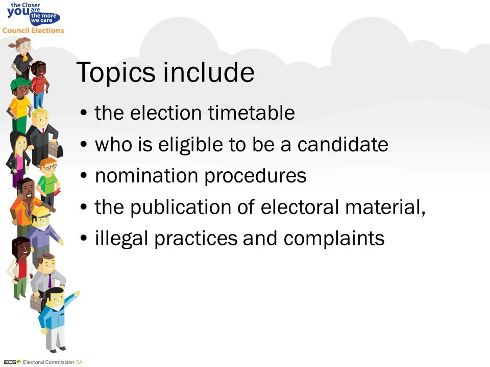 Other Topics the mail-out and return of voting material the appointment of scrutineers arrangements for the scrutiny and count the vote counting system results and candidate returns