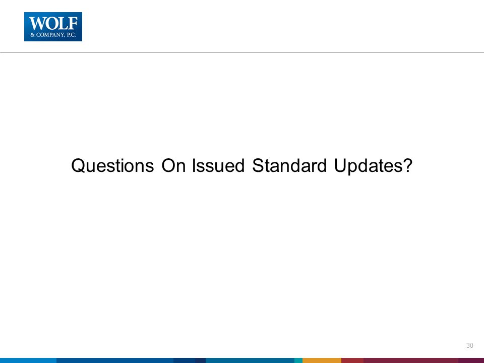 Questions On Issued Standard Updates 30