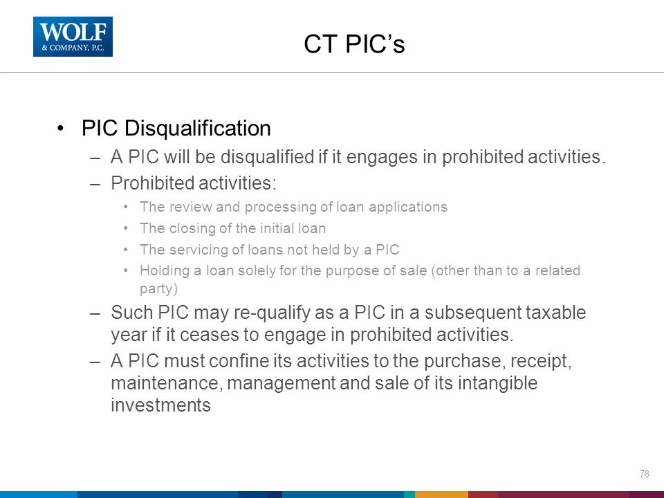 CT PIC's PIC Disqualification –A PIC will be disqualified if it engages in prohibited activities.