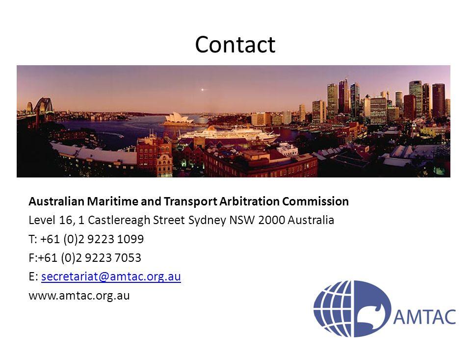 Contact Australian Maritime and Transport Arbitration Commission Level 16, 1 Castlereagh Street Sydney NSW 2000 Australia T: +61 (0)2 9223 1099 F:+61
