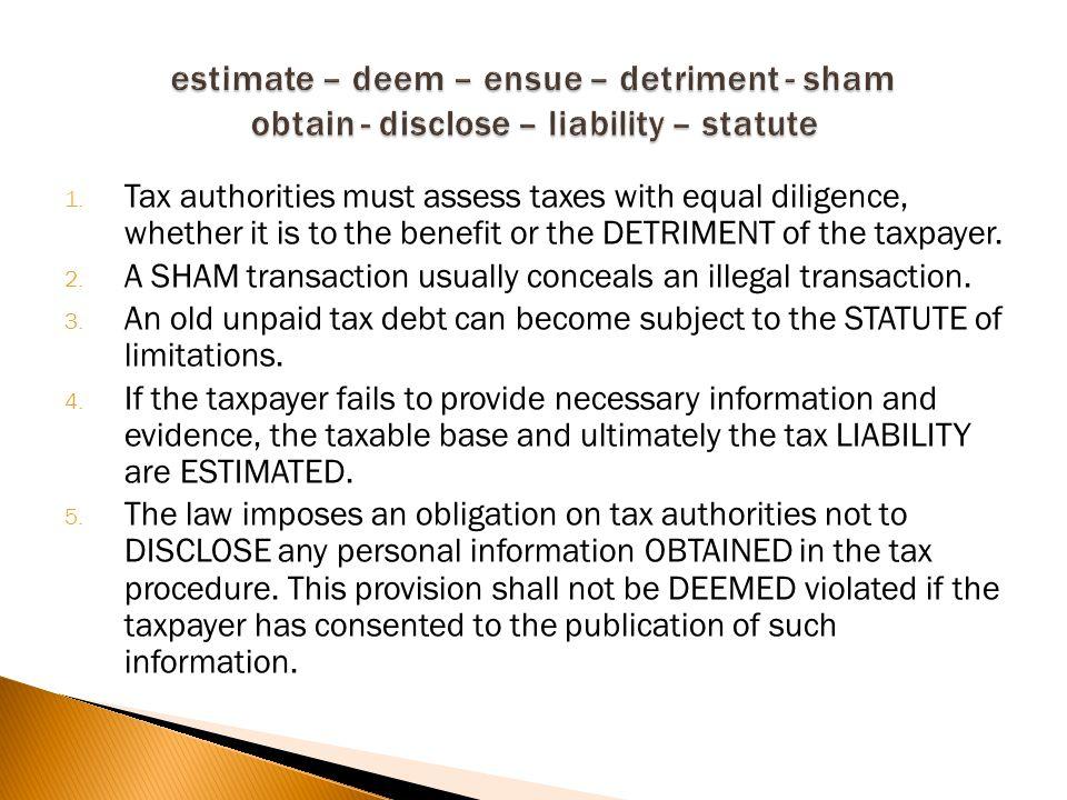 1.Porezna tijela dužna su poticati porezne obveznike da predaju porezne prijave.