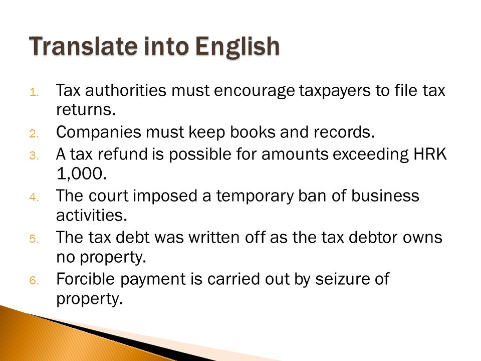 1. Tax authorities must encourage taxpayers to file tax returns.