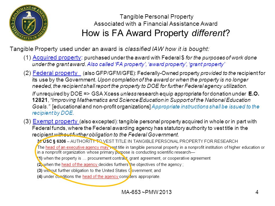 Tangible Personal Property Associated with a Financial Assistance Award How is FA Award Property different.