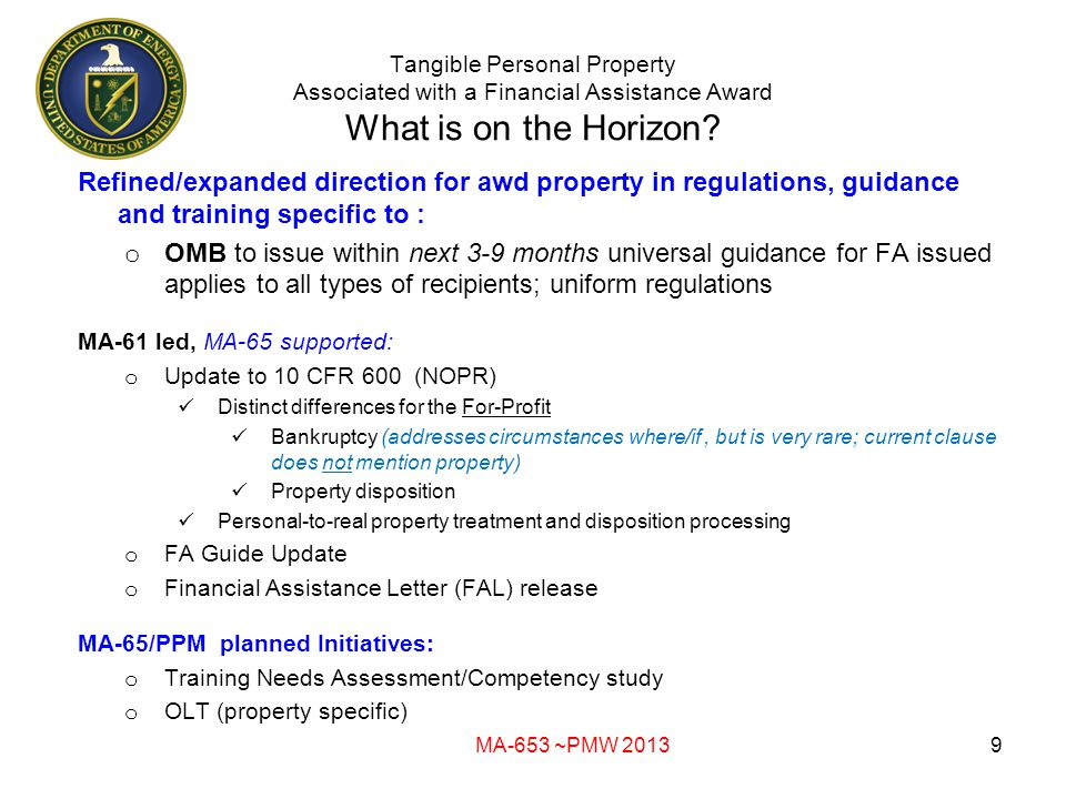 Tangible Personal Property Associated with a Financial Assistance Award What is on the Horizon.