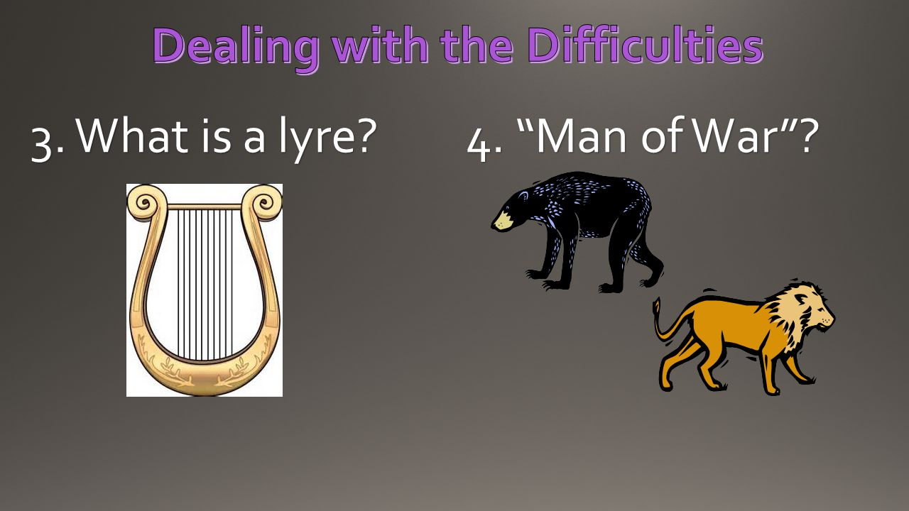 "3. What is a lyre? 4. ""Man of War""?"