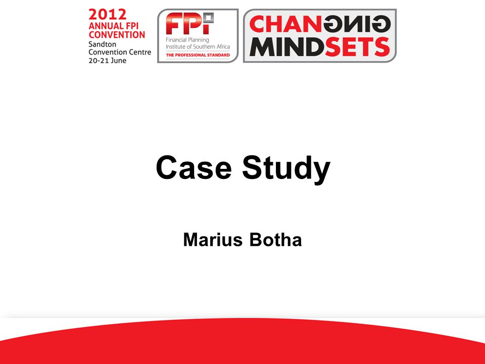 This case study is based on the six-step financial planning process, which is also recommended by the Financial Planning Institute of Southern Africa.