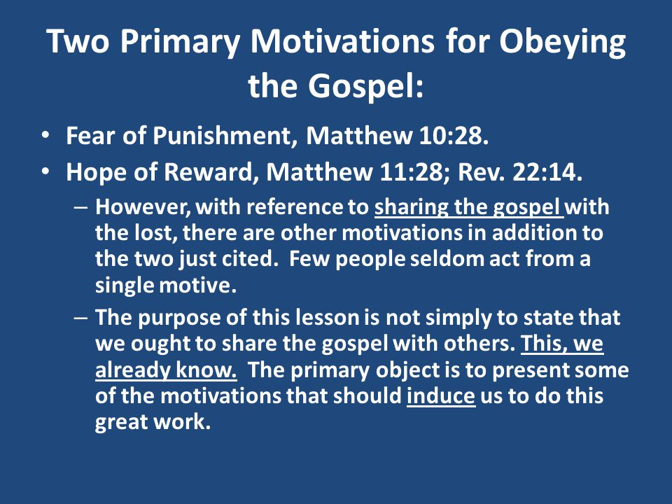 Some Motivations for Sharing the Gospel: Compassion for Lost Souls, Matthew 9:35-48.