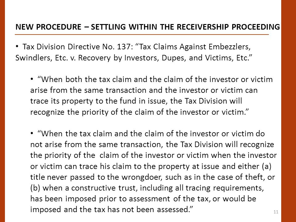 11 NEW PROCEDURE – SETTLING WITHIN THE RECEIVERSHIP PROCEEDING Tax Division Directive No.