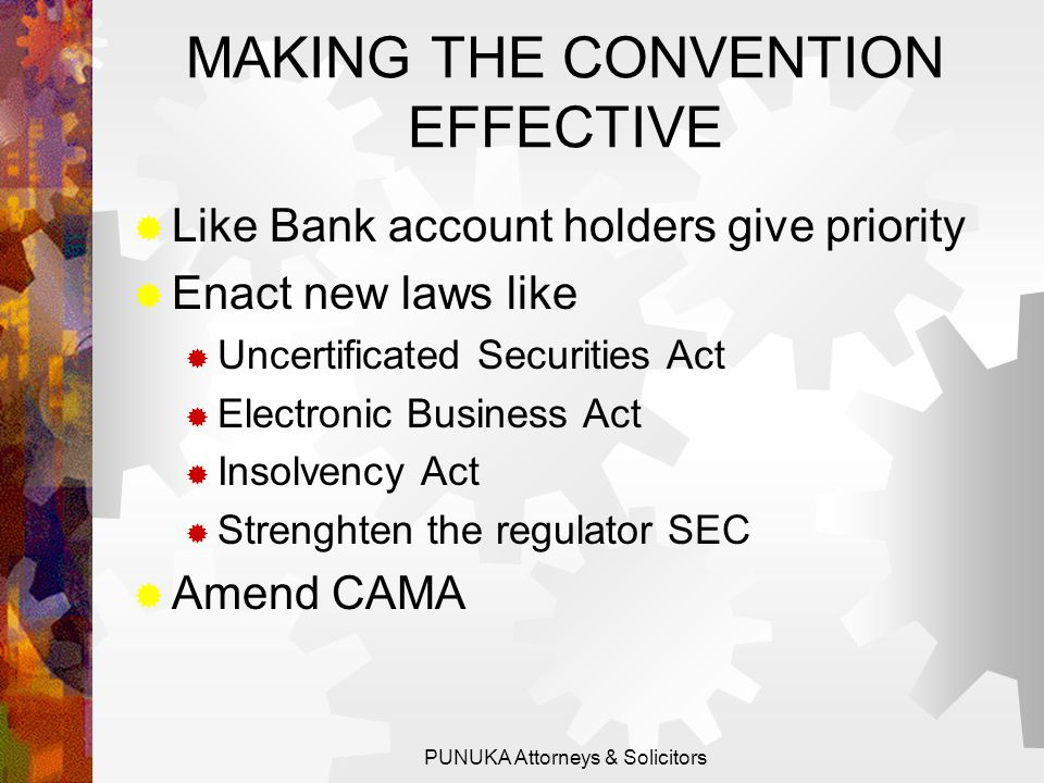 WILL THE CONVENTION CHANGE ANYTHING?  Article 7- Will not affect municipal procedural and substantive law of insolvency.  Article 21- Seeks to lay g