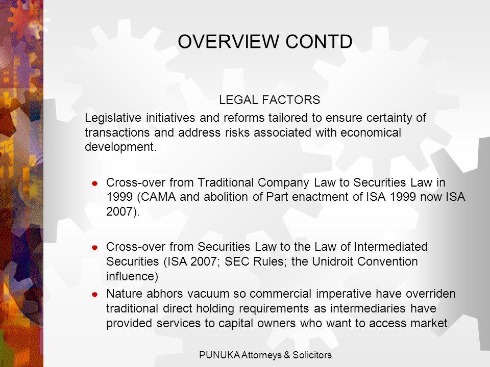 OVERVIEW CONTD. ECONOMICAL & TECHNOLOGICAL FACTORS.