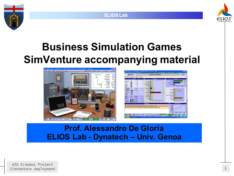 1 eSG Erasmus Project SimVenture deployment Business Simulation Games SimVenture accompanying material ELIOS Lab Prof.