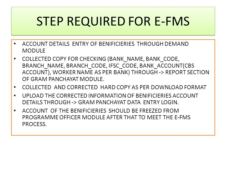 STEP REQUIRED FOR E-FMS ACCOUNT DETAILS ENTRY OF BENIFICIERIES THROUGH DEMAND MODULE COLLECTED COPY FOR CHECKING (BANK_NAME, BANK_CODE, BRANCH_NAME, B