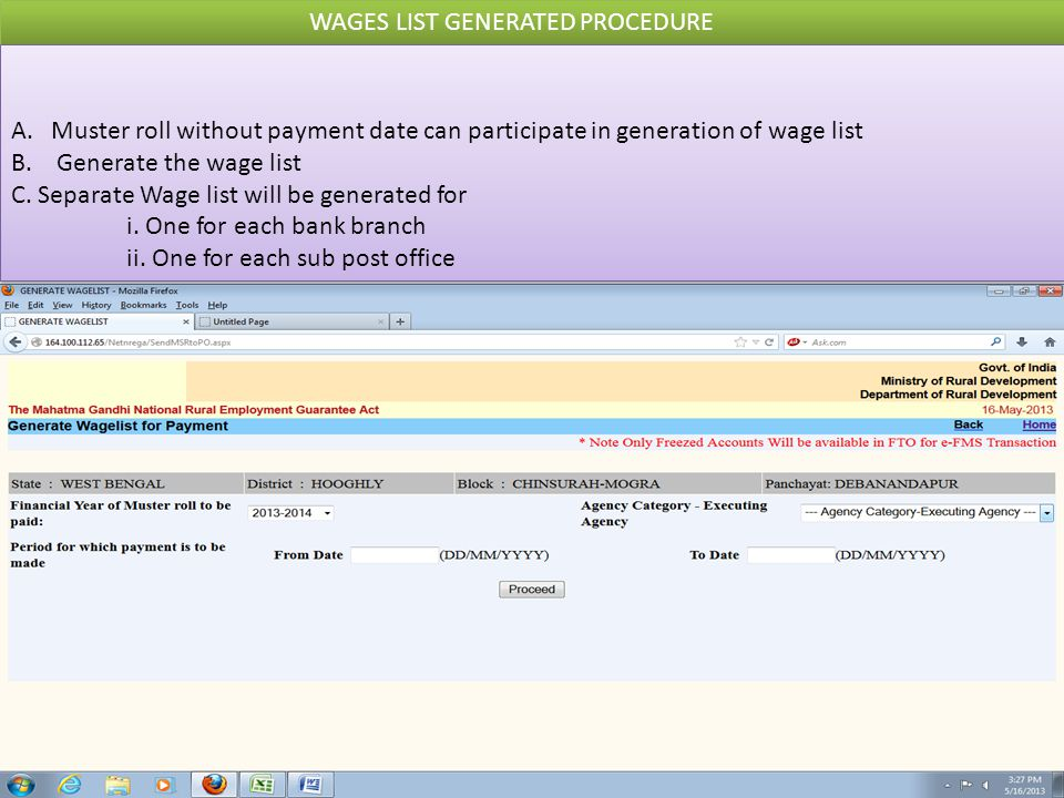 WAGES LIST GENERATED PROCEDURE A.Muster roll without payment date can participate in generation of wage list B. Generate the wage list C. Separate Wag