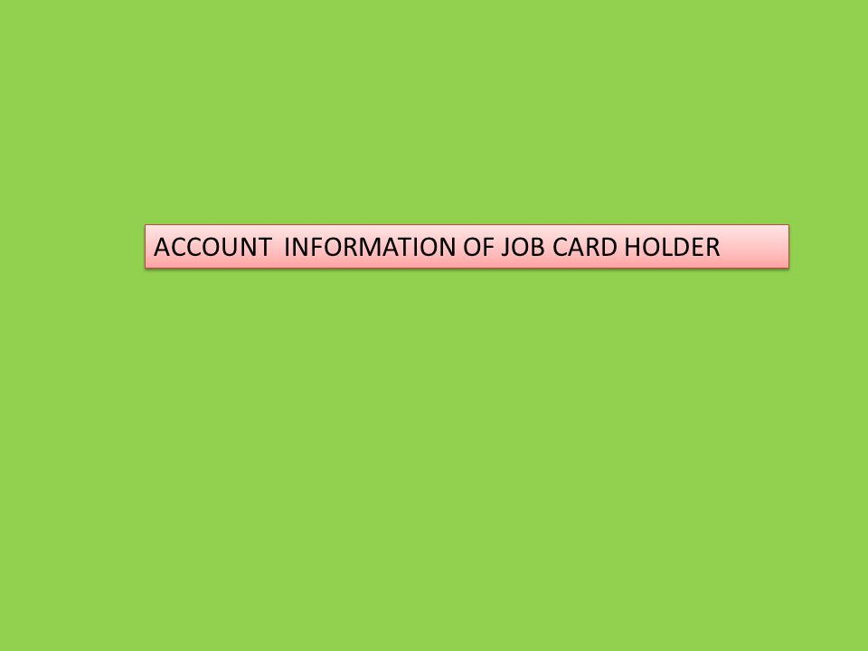 Take hard copy and correct/collect the information for account_no, IFSC code, Name as per details etc.