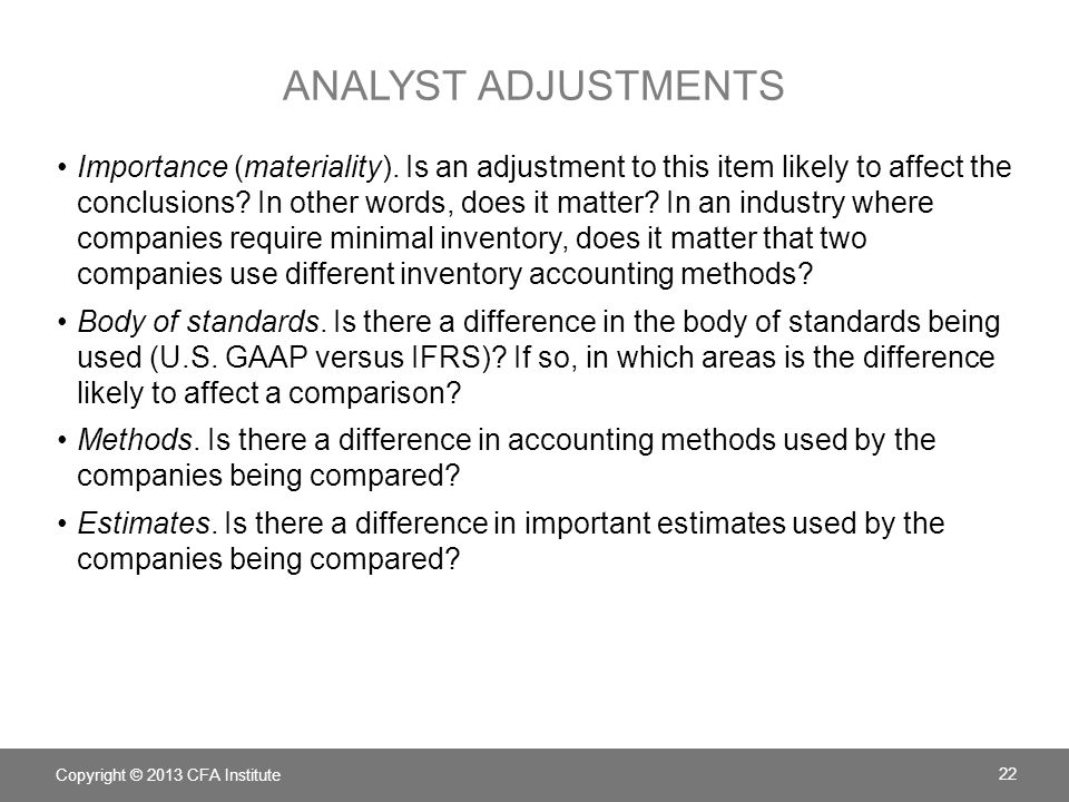 ANALYST ADJUSTMENTS Importance (materiality).