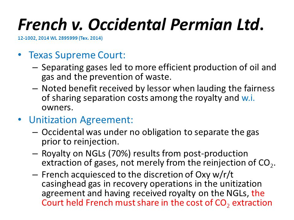 French v. Occidental Permian Ltd. 12-1002, 2014 WL 2895999 (Tex.