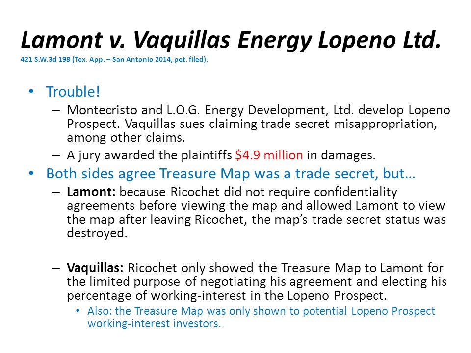 Lamont v. Vaquillas Energy Lopeno Ltd. 421 S.W.3d 198 (Tex.