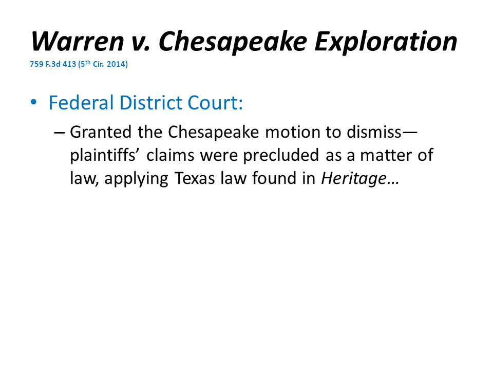Warren v. Chesapeake Exploration 759 F.3d 413 (5 th Cir.