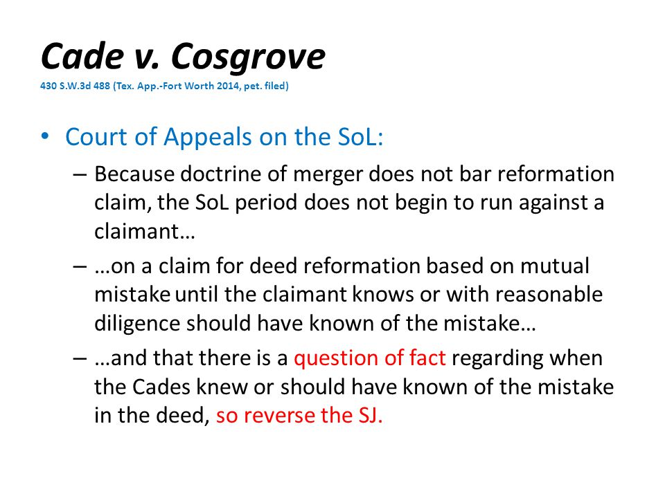 Cade v. Cosgrove 430 S.W.3d 488 (Tex. App.-Fort Worth 2014, pet.