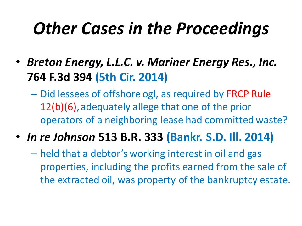Other Cases in the Proceedings Breton Energy, L.L.C.