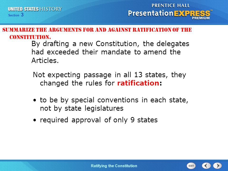 Chapter 25 Section 1 The Cold War Begins Section 3 Ratifying the Constitution By drafting a new Constitution, the delegates had exceeded their mandate to amend the Articles.
