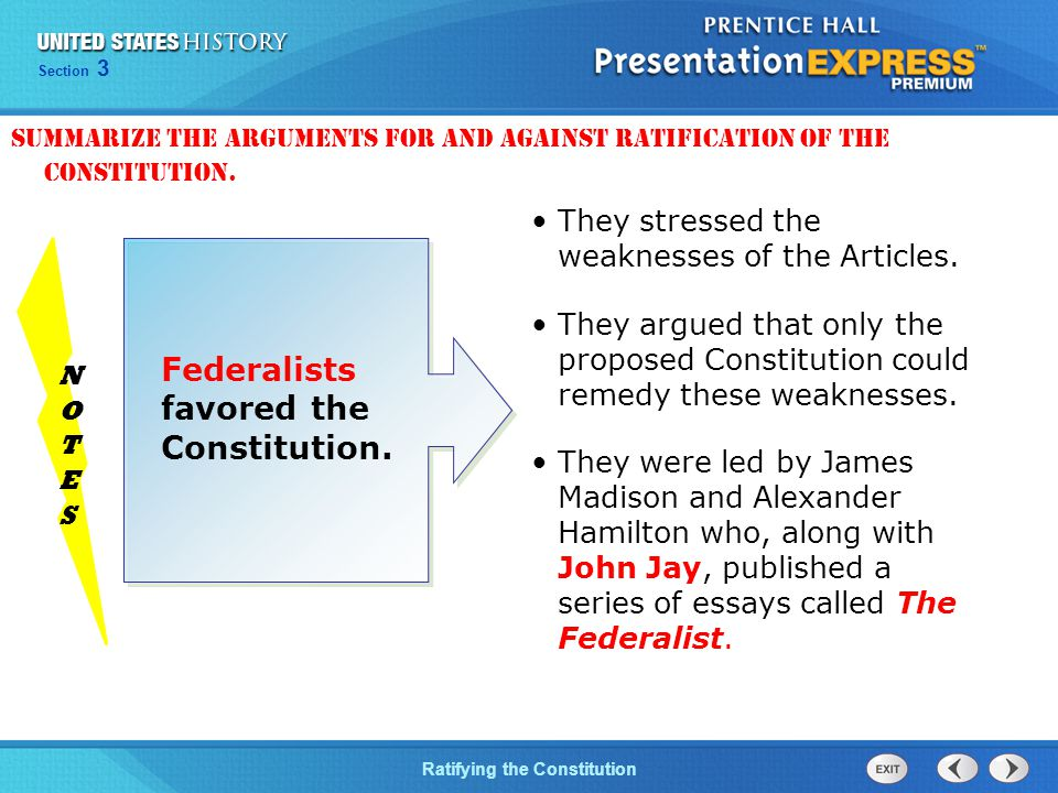 Chapter 25 Section 1 The Cold War Begins Section 3 Ratifying the Constitution Federalists favored the Constitution.