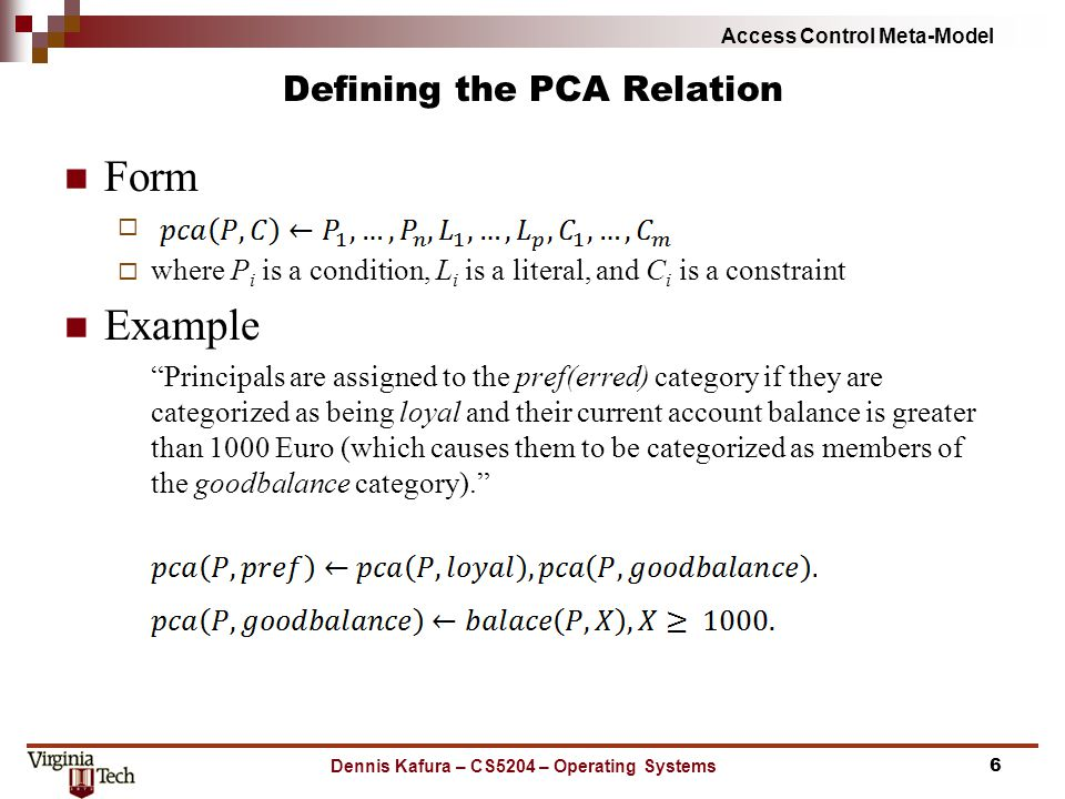 "Access Control Meta-Model Defining the PCA Relation Form   where P i is a condition, L i is a literal, and C i is a constraint Example ""Principals a"