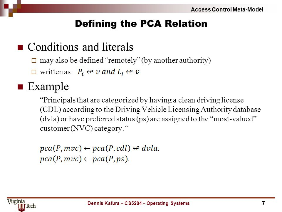 "Access Control Meta-Model Defining the PCA Relation Conditions and literals  may also be defined ""remotely"" (by another authority)  written as: Exam"