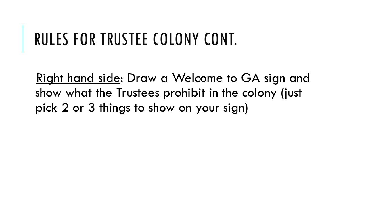RULES FOR TRUSTEE COLONY CONT.