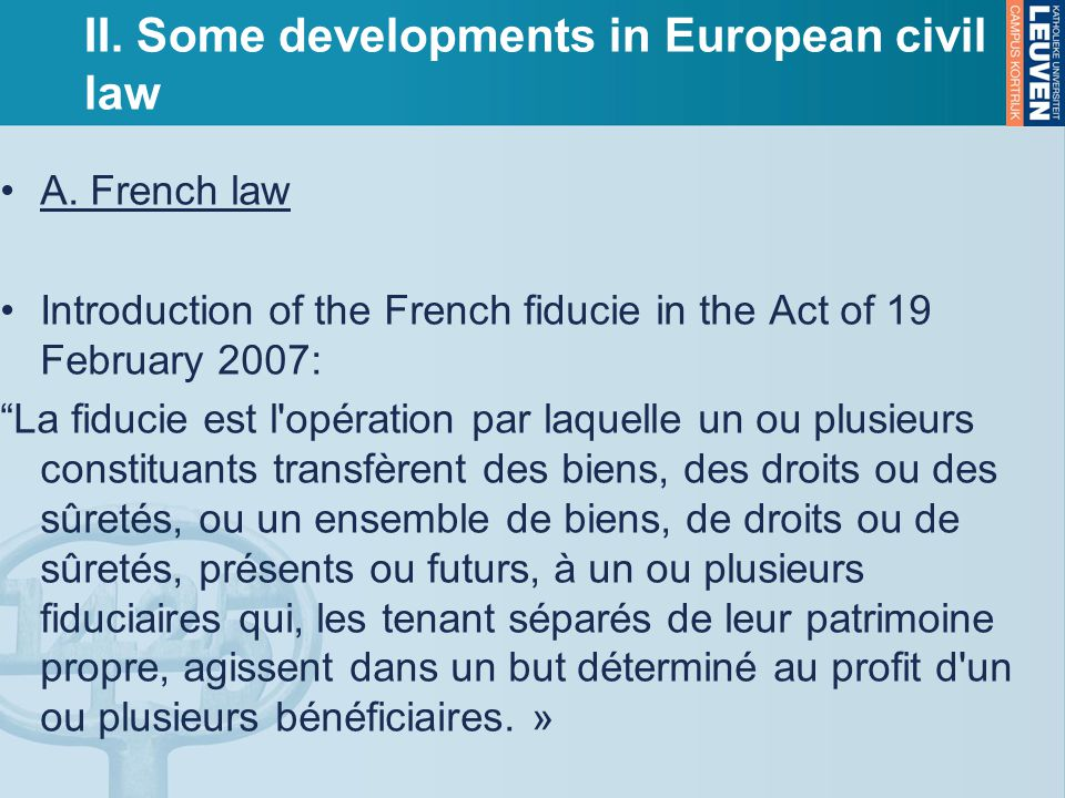 II. Some developments in European civil law A.