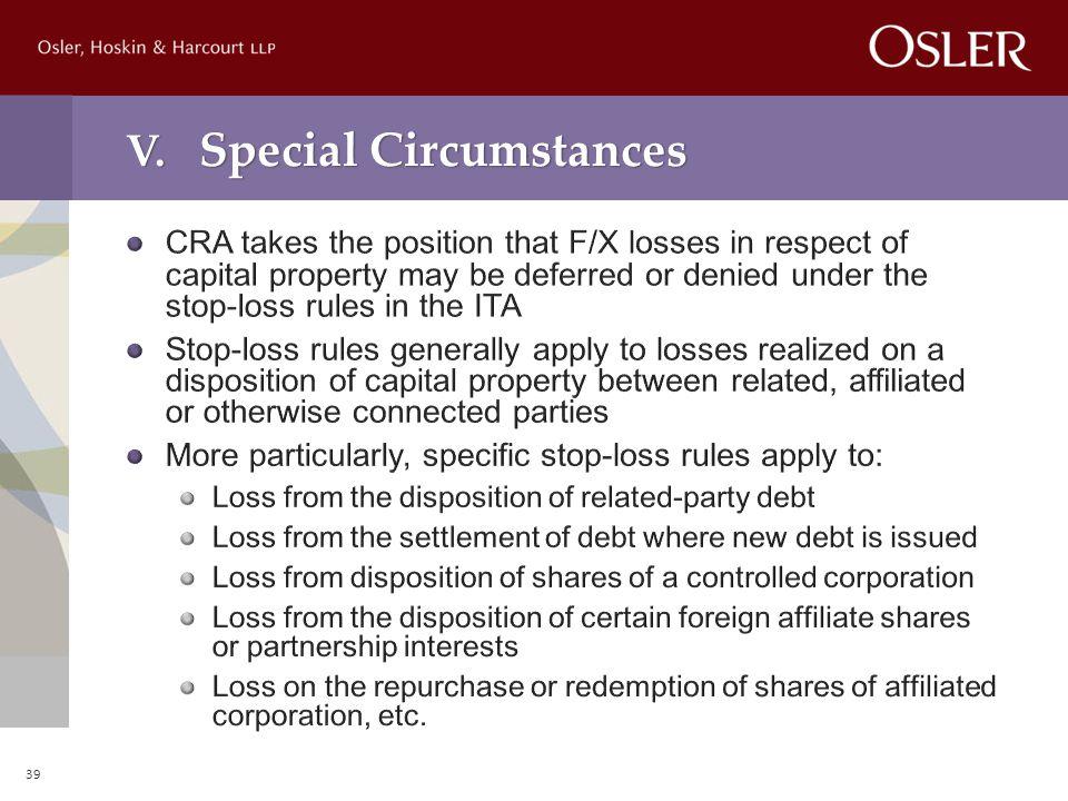 V. Special Circumstances 39