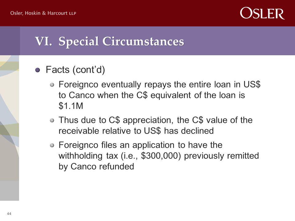 VI. Special Circumstances 44