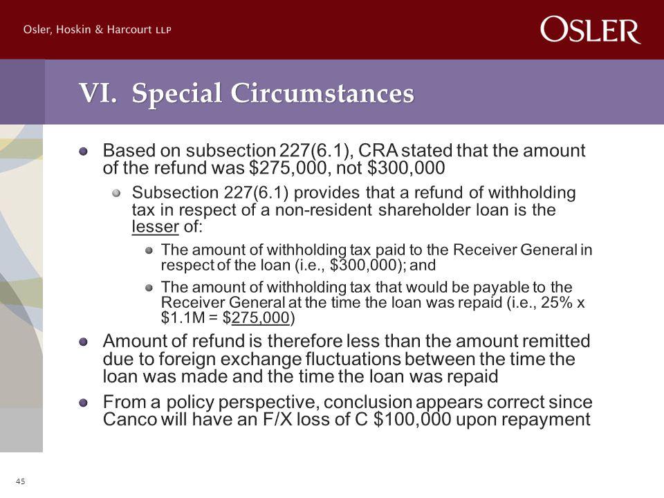 VI. Special Circumstances 45