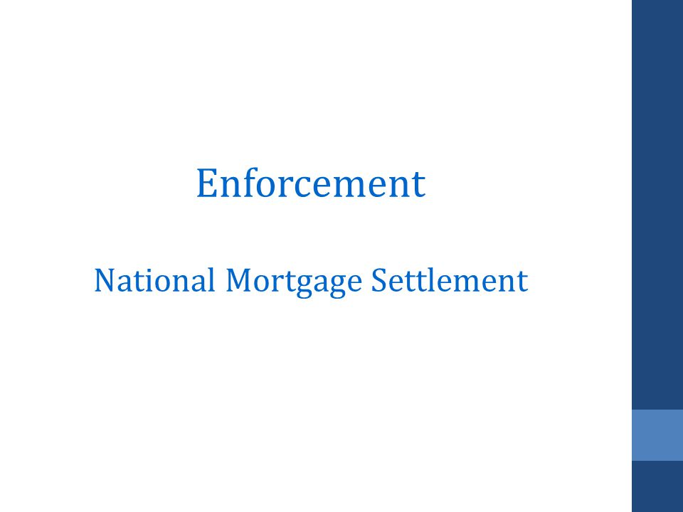 Enforcement National Mortgage Settlement
