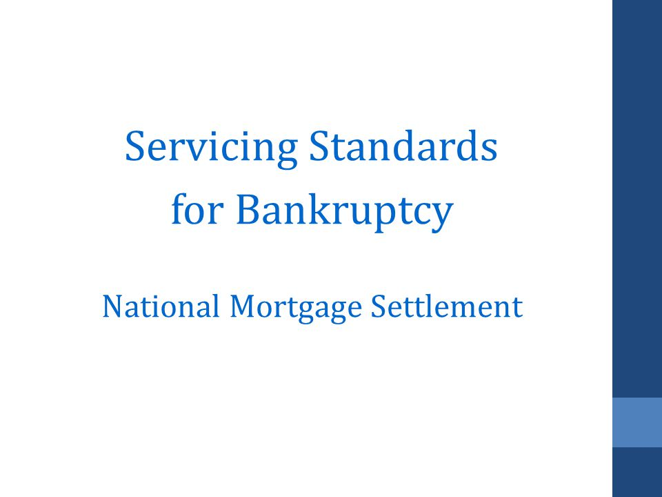 Servicing Standards for Bankruptcy National Mortgage Settlement