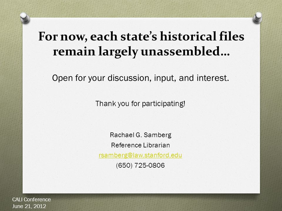 For now, each state's historical files remain largely unassembled… Open for your discussion, input, and interest.