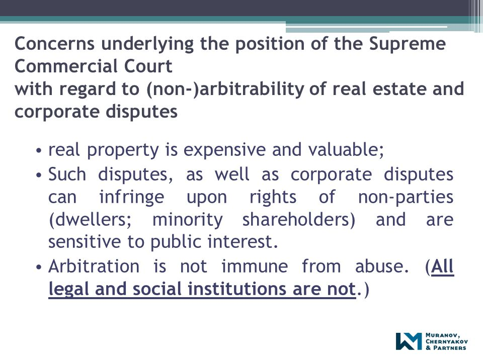 Concerns underlying the position of the Supreme Commercial Court with regard to (non-)arbitrability of real estate and corporate disputes real propert
