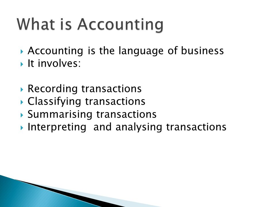RecordingJournal Classifying Trial Balance Final Accounts Ledger Interpretation Summarising Day to day recording of transactions T shape accounts Verification of accuracy of accounts Preparation of reports Ratio Analysis