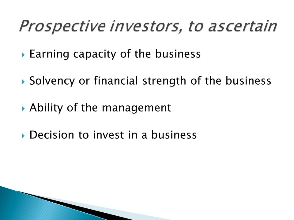 EEarning capacity of the business SSolvency or financial strength of the business AAbility of the management DDecision to invest in a business