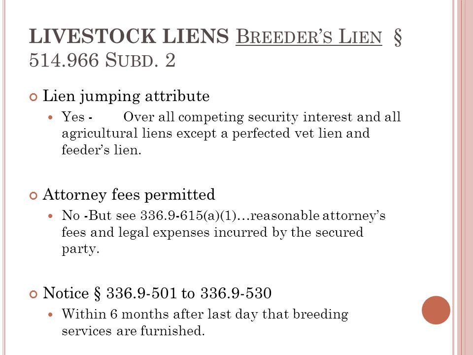 LIVESTOCK LIENS B REEDER ' S L IEN § 514.966 S UBD.