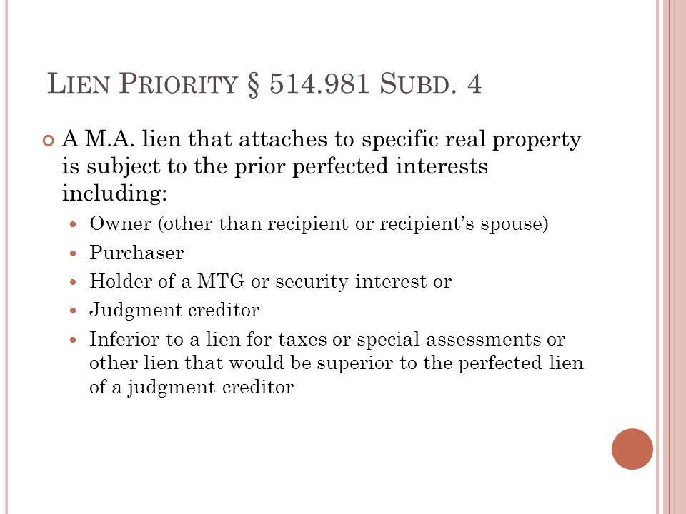 L IEN P RIORITY § 514.981 S UBD. 4 A M.A.